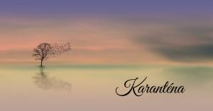 karanténa 1